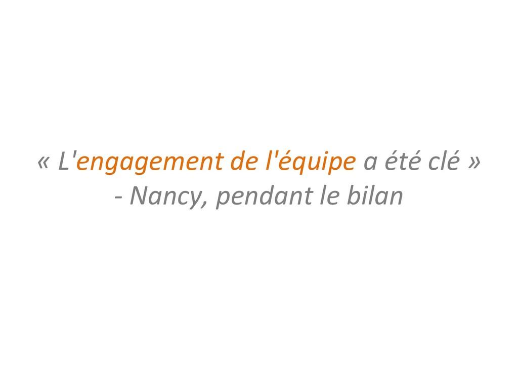 « L'engagement de l'équipe a été clé » - Nancy,...
