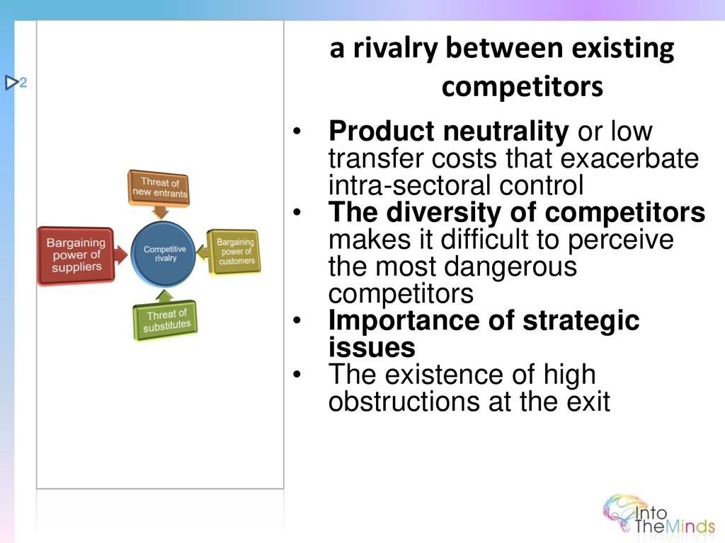 • Product neutrality or low transfer costs that...