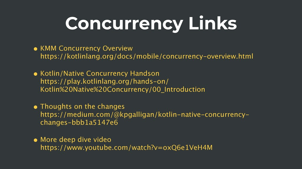 Concurrency Links • KMM Concurrency Overview