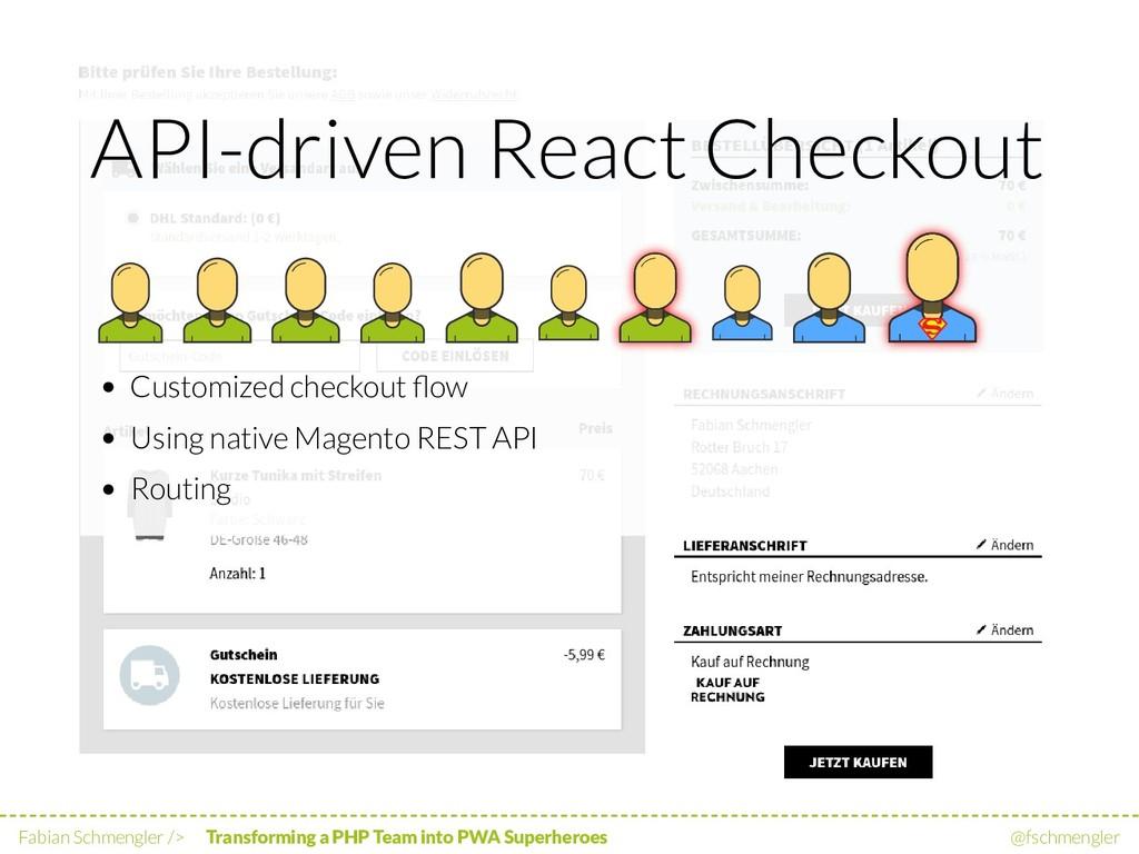 API-driven React Checkout Customized checkout fl...