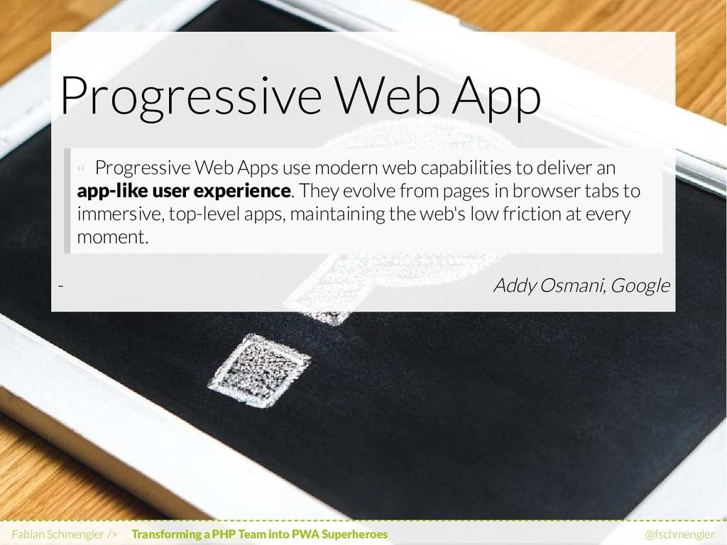 "Addy Osmani, Google Progressive Web App "" Progr..."