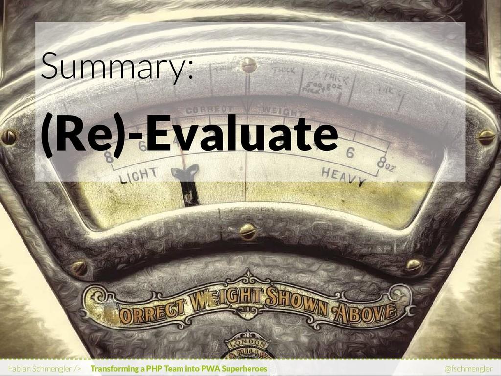 Summary: (Re)-Evaluate Fabian Schmengler /> Tra...