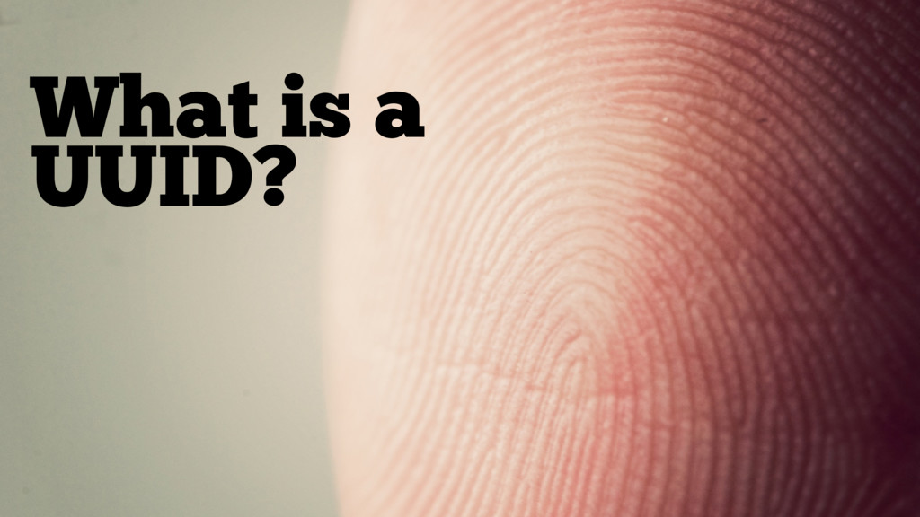 What is a UUID?