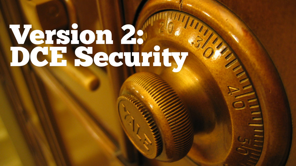 Version 2: DCE Security
