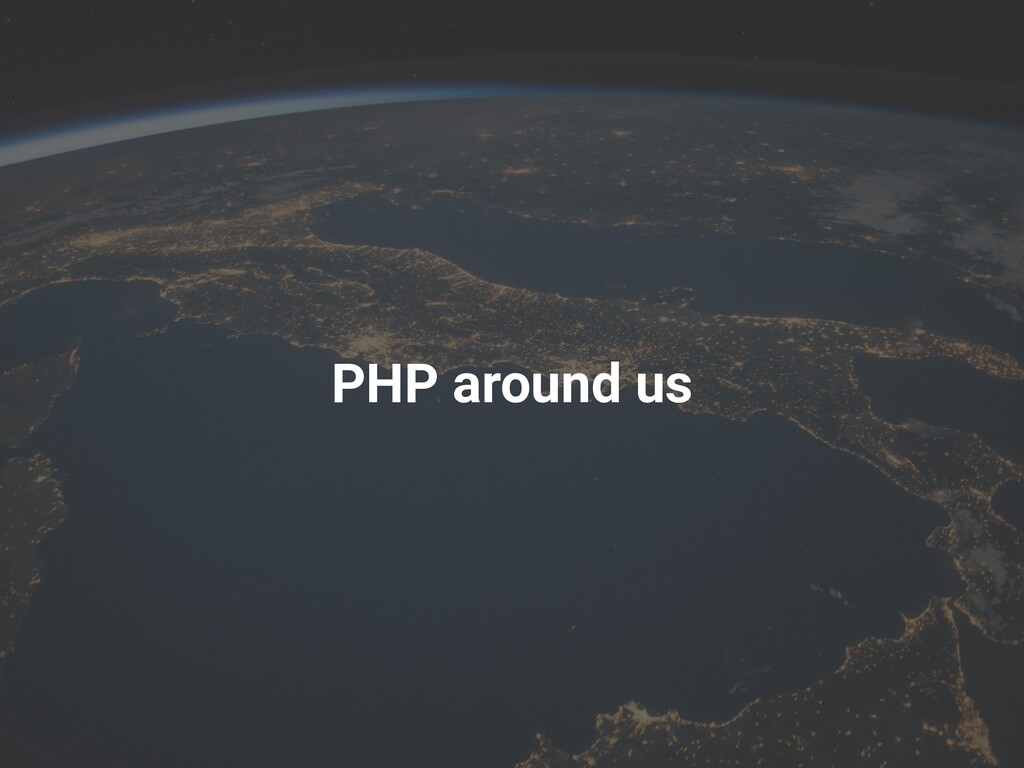 PHP around us