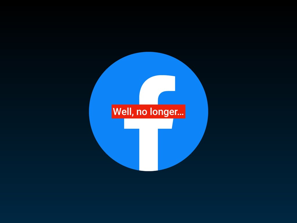 Well, no longer…