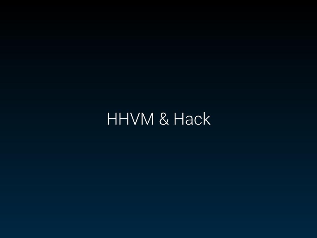 HHVM & Hack