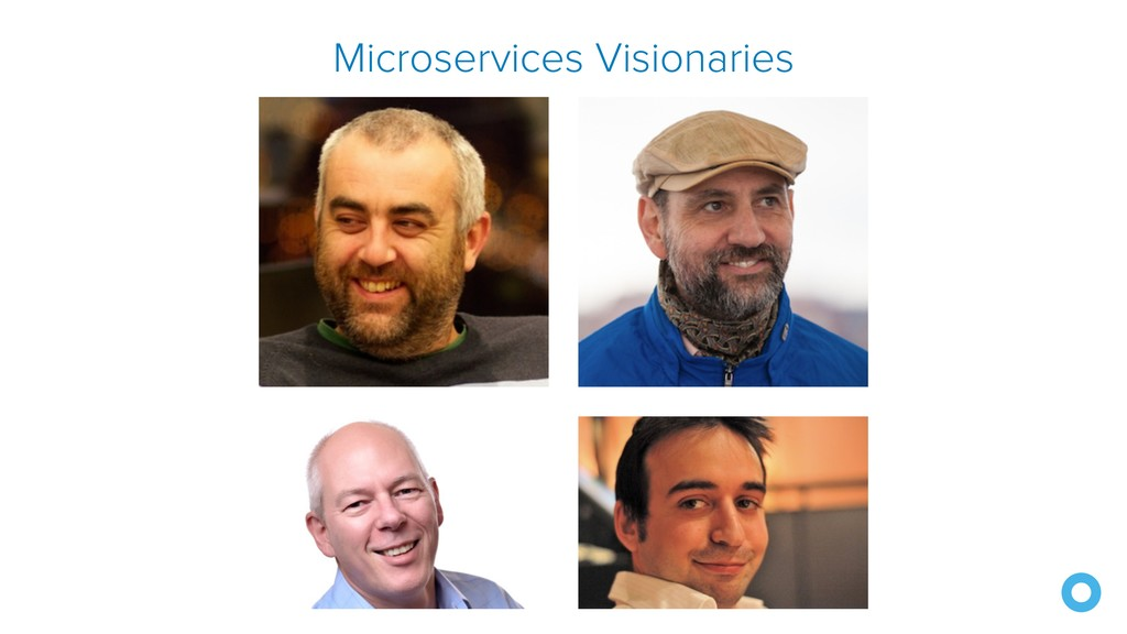Microservices Visionaries