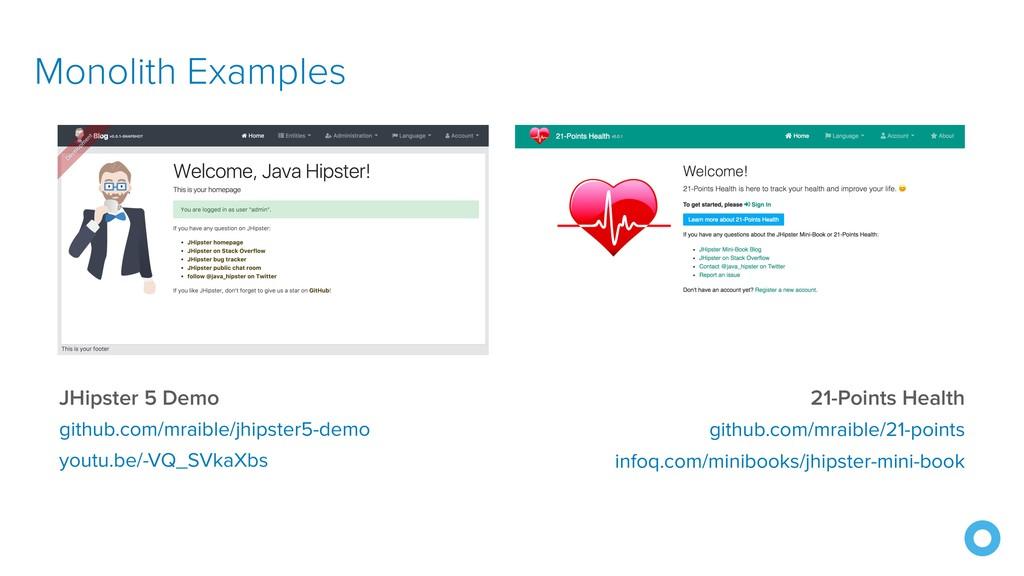 Monolith Examples JHipster 5 Demo github.com/mr...