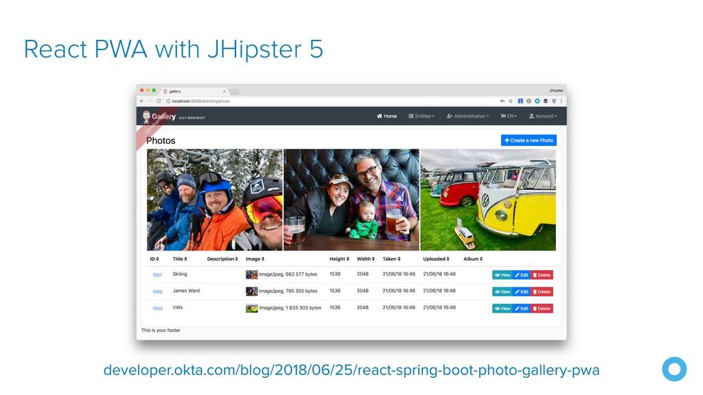 React PWA with JHipster 5 developer.okta.com/bl...