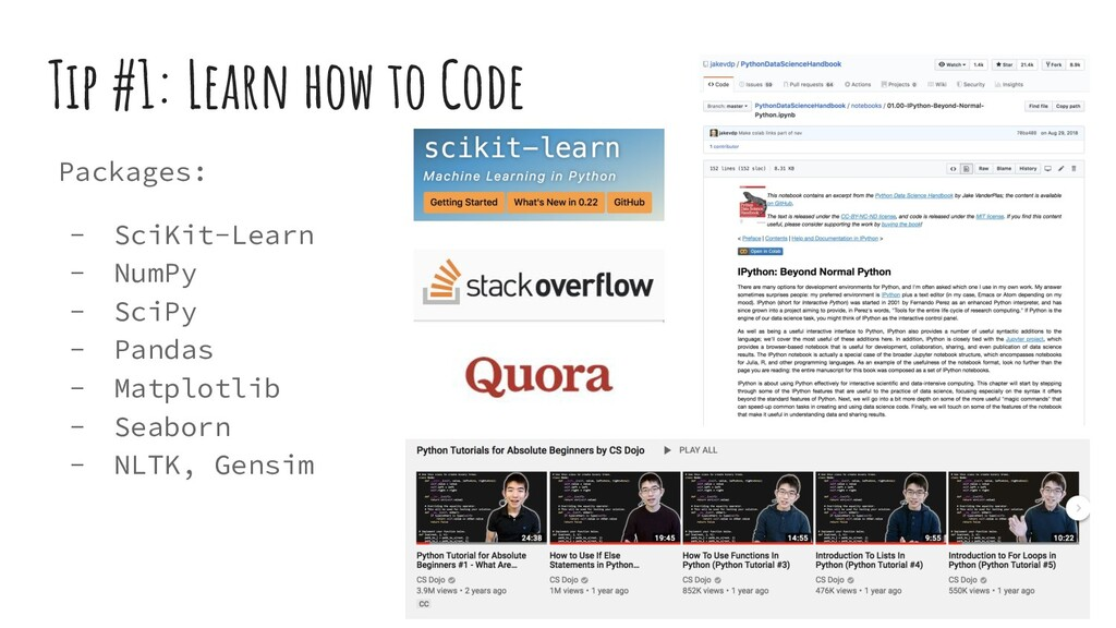 Tip #1: Learn how to Code Packages: - SciKit-Le...