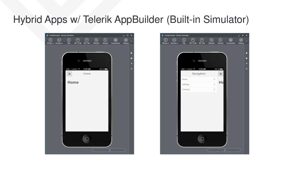 Hybrid Apps w/ Telerik AppBuilder (Built-in Sim...