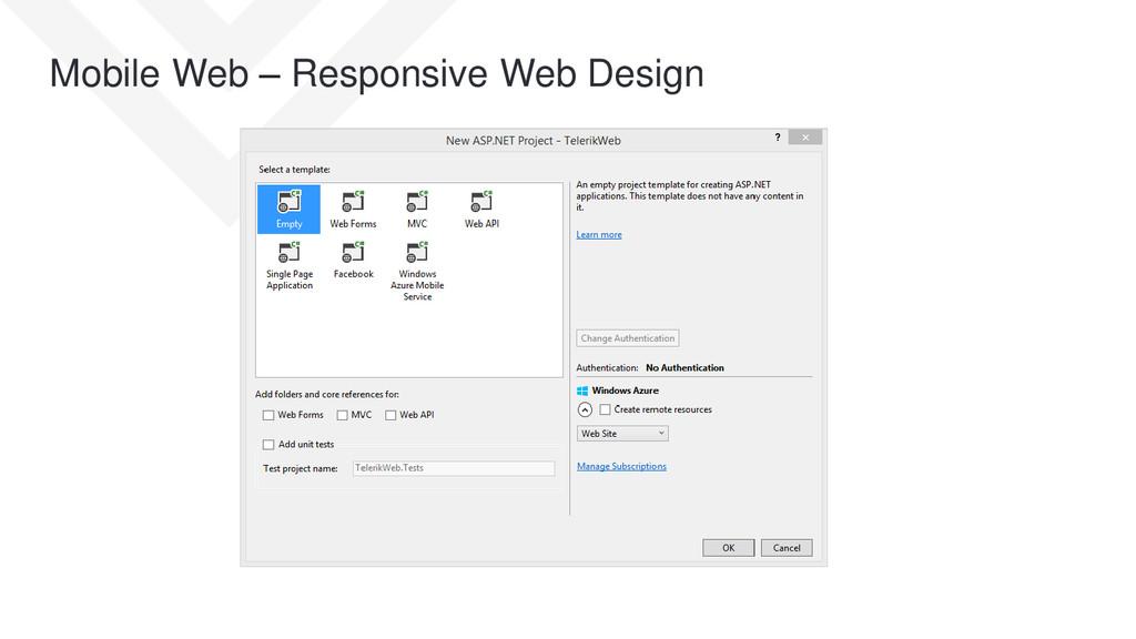 Mobile Web – Responsive Web Design