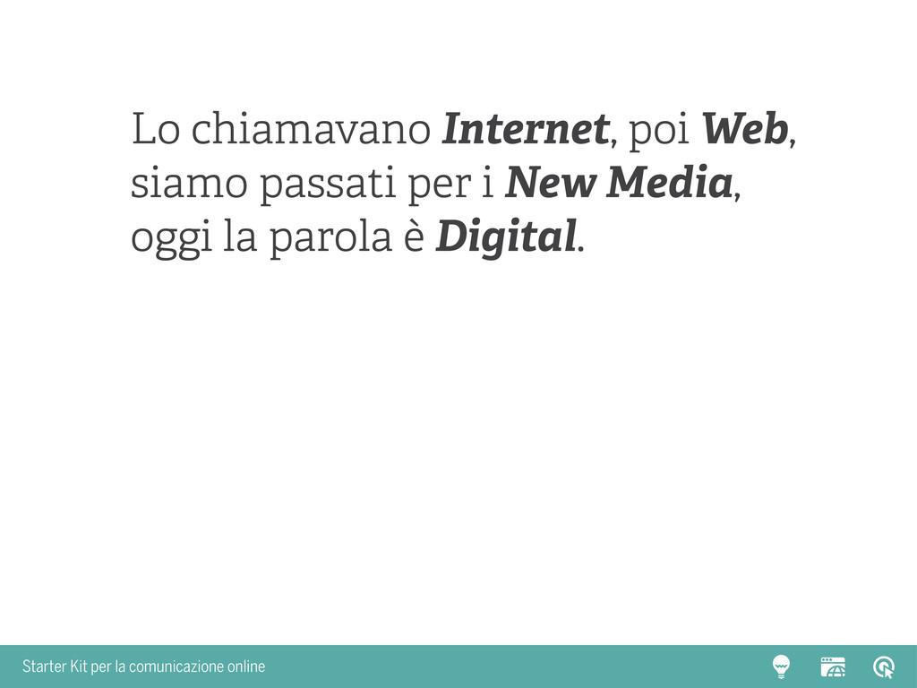 Starter Kit per la comunicazione online Lo chia...