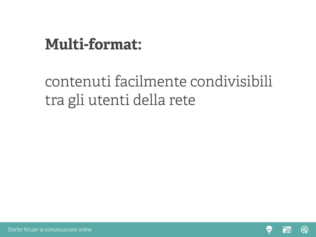 Starter Kit per la comunicazione online Multi-f...