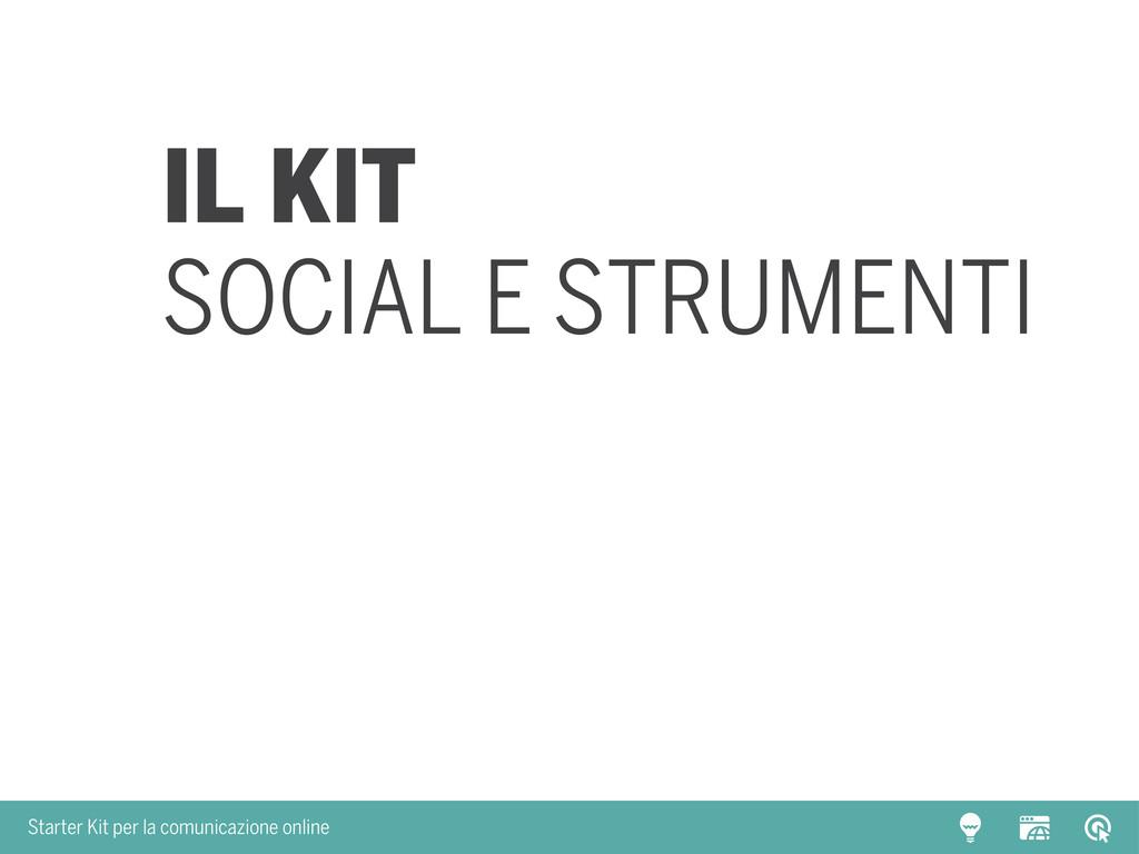 Starter Kit per la comunicazione online Il kit ...