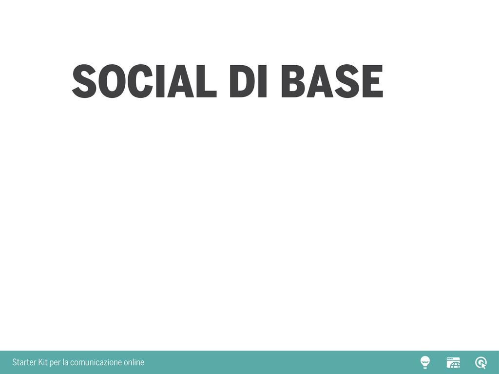 Starter Kit per la comunicazione online SOCIAL ...