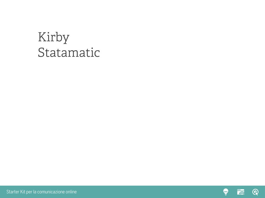 Starter Kit per la comunicazione online Kirby S...