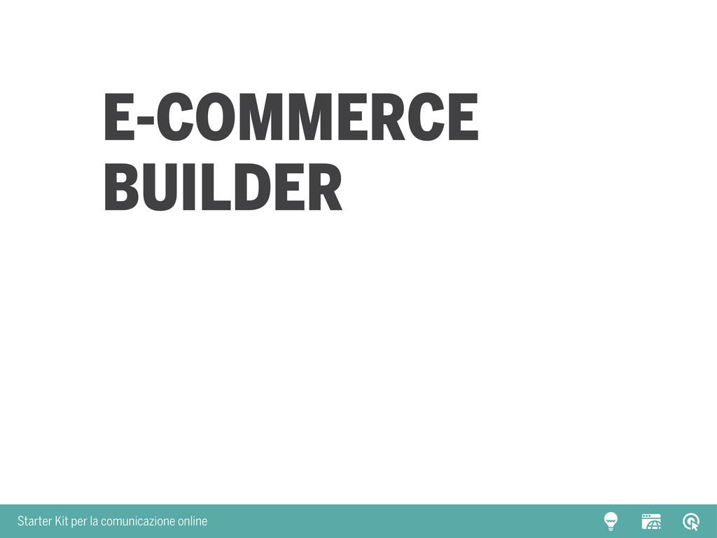 Starter Kit per la comunicazione online E-Comme...