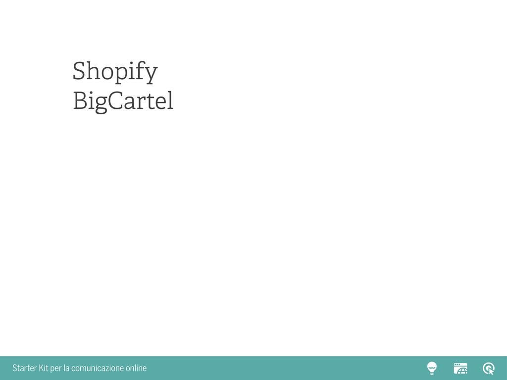 Starter Kit per la comunicazione online Shopify...