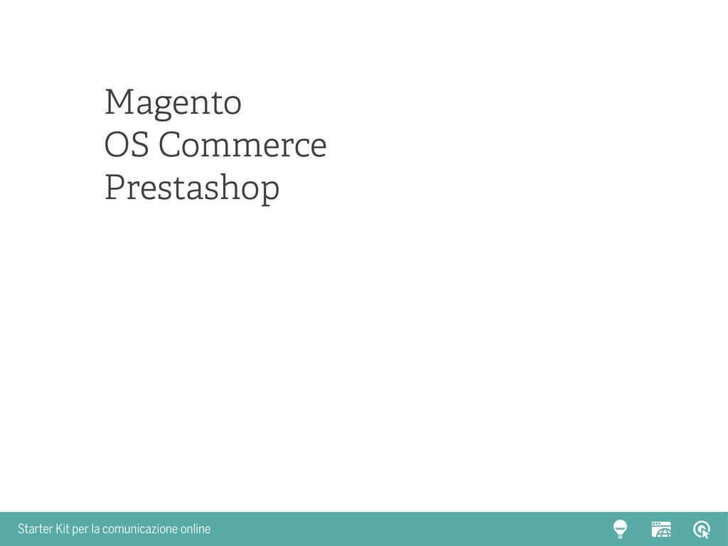 Starter Kit per la comunicazione online Magento...