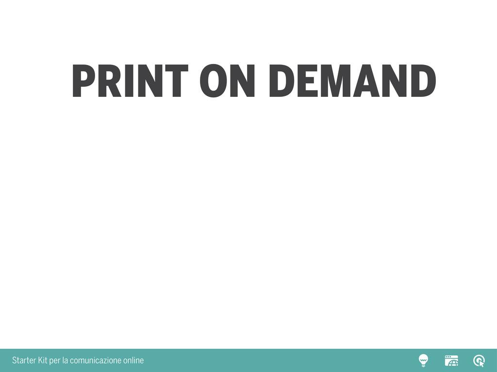 Starter Kit per la comunicazione online Print o...