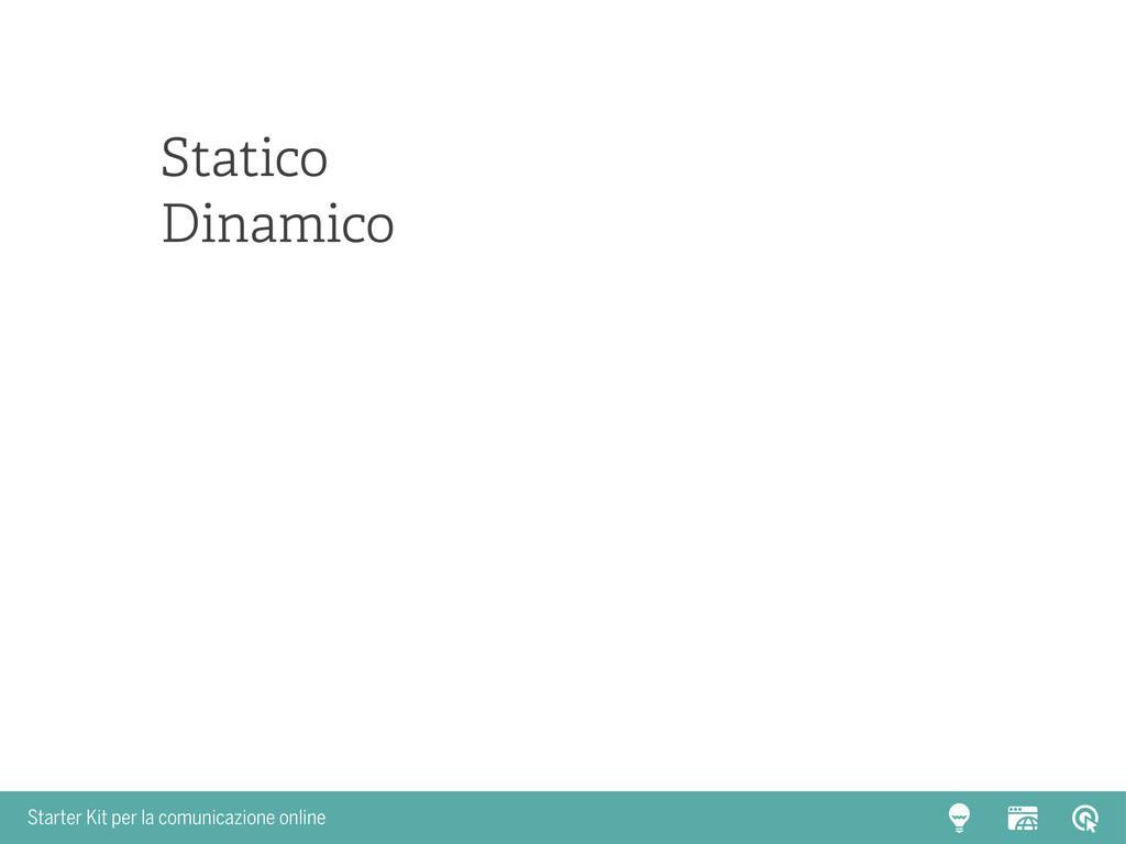 Starter Kit per la comunicazione online Statico...
