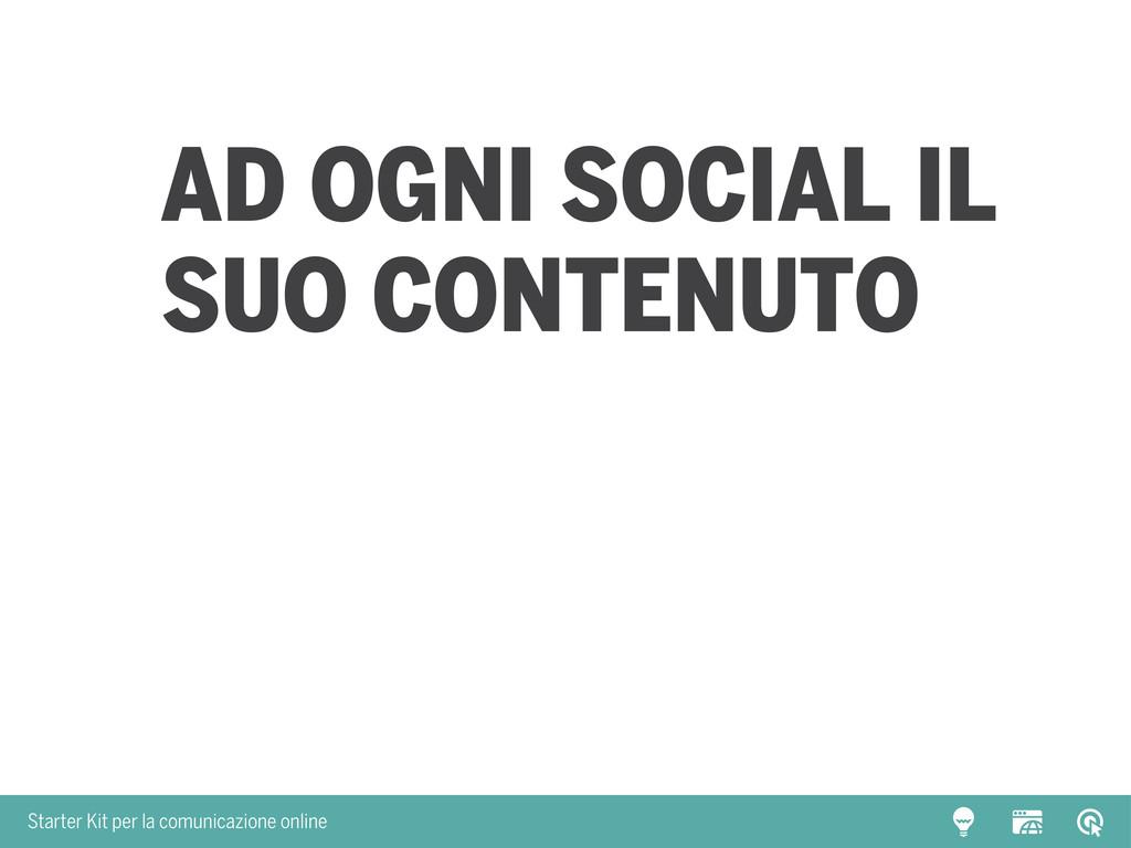Starter Kit per la comunicazione online Ad ogni...