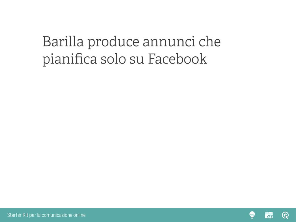 Starter Kit per la comunicazione online Barilla...