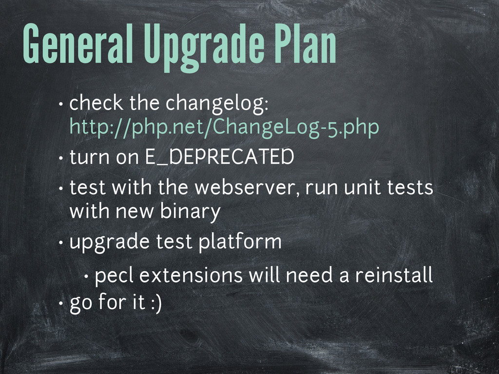 General Upgrade Plan • check the changelog: htt...