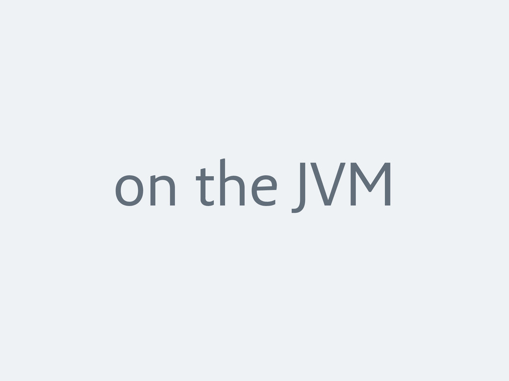 on the JVM