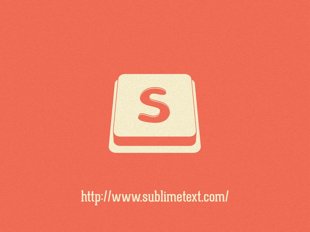 http://www.sublimetext.com/