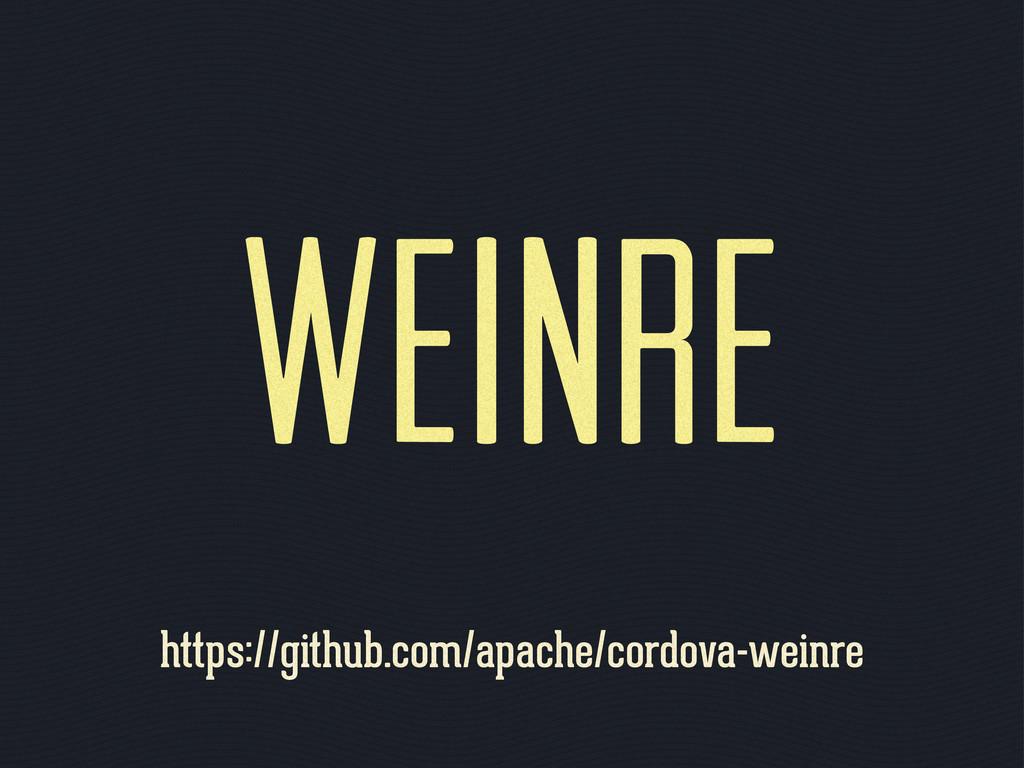 WEINRE https://github.com/apache/cordova-weinre
