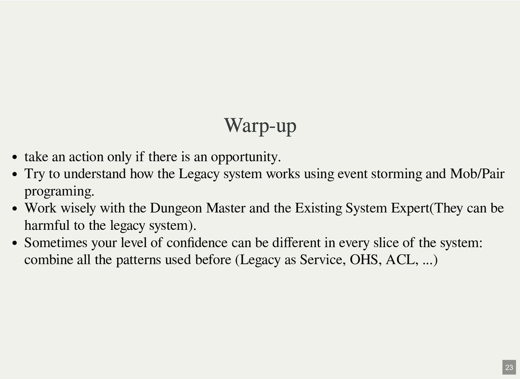 Warp-up Warp-up take an action only if there is...