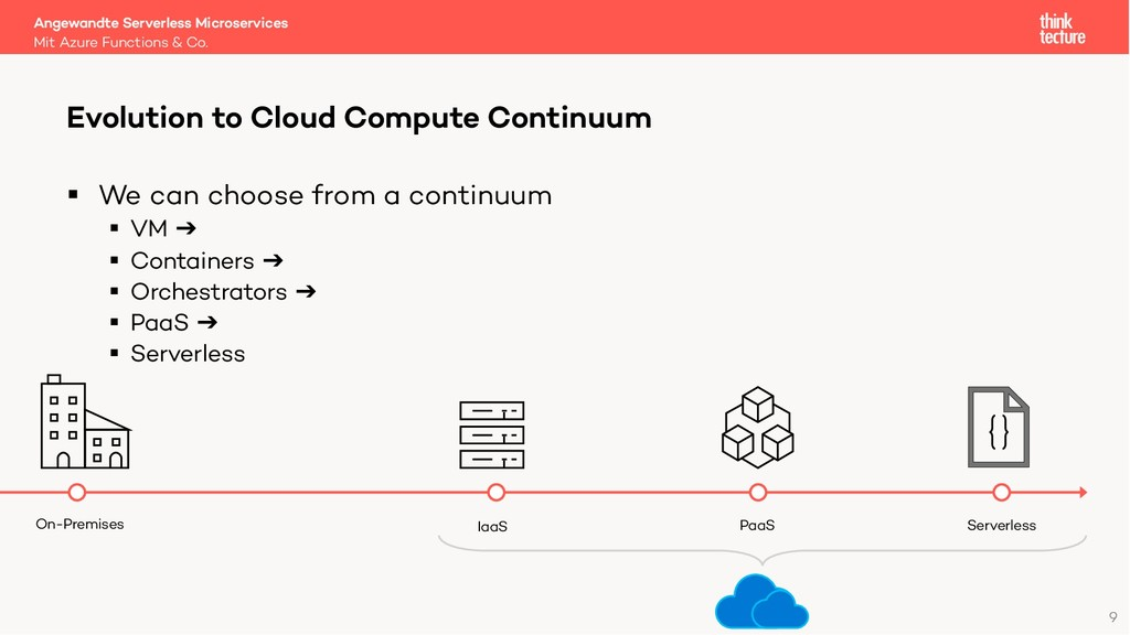 9 § We can choose from a continuum § VM ➔ § Con...