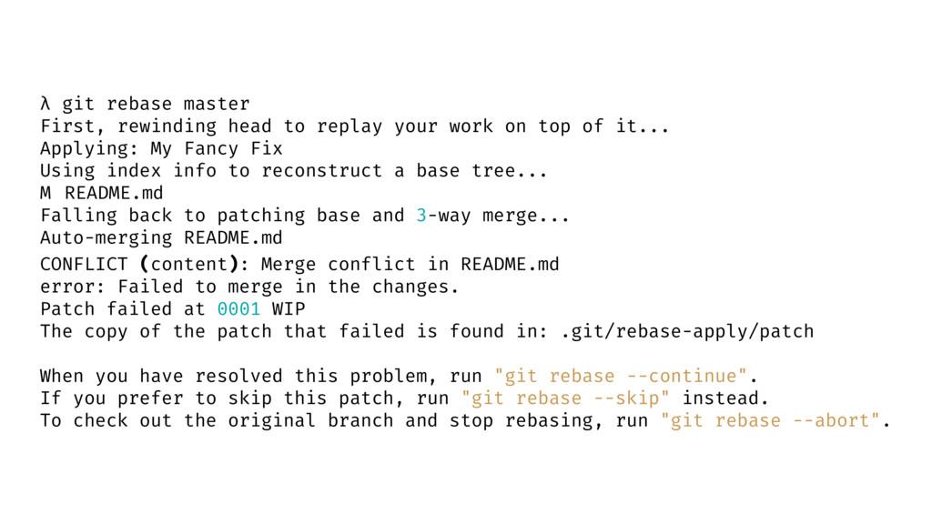 λ git rebase master First, rewinding head to re...