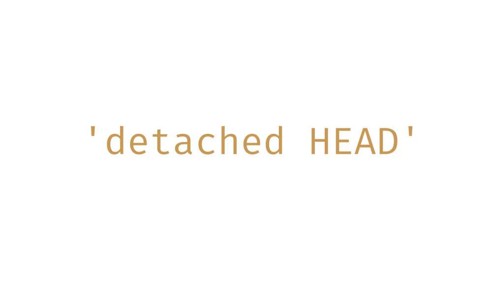 'detached HEAD'