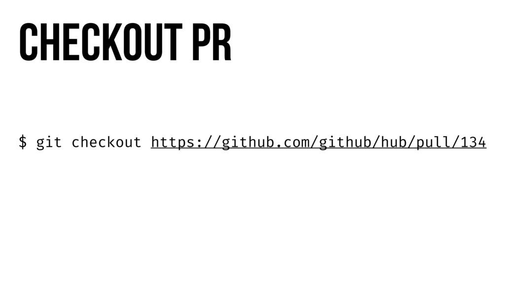 $ git checkout https://github.com/github/hub/pu...