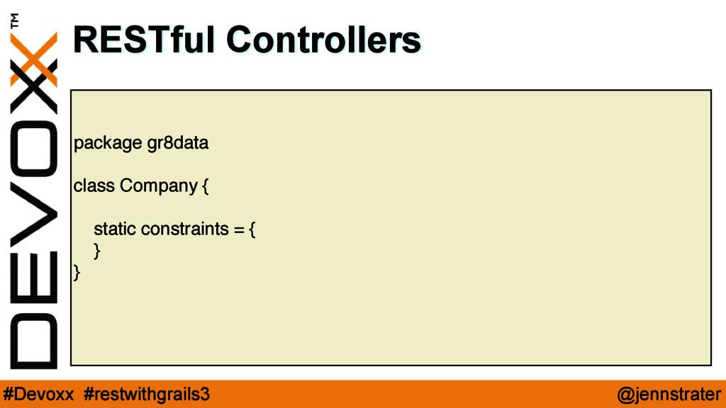 @jennstrater #Devoxx #restwithgrails3 package g...