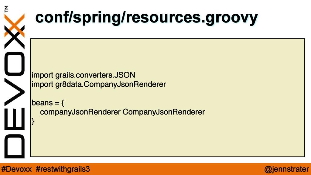 @jennstrater #Devoxx #restwithgrails3 import gr...