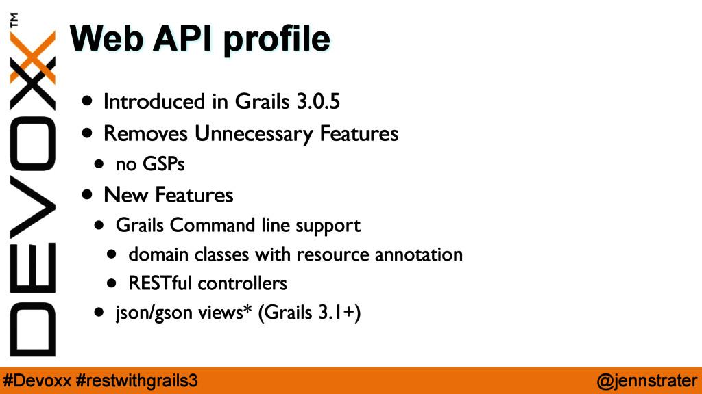 @jennstrater #Devoxx #restwithgrails3 Web API p...