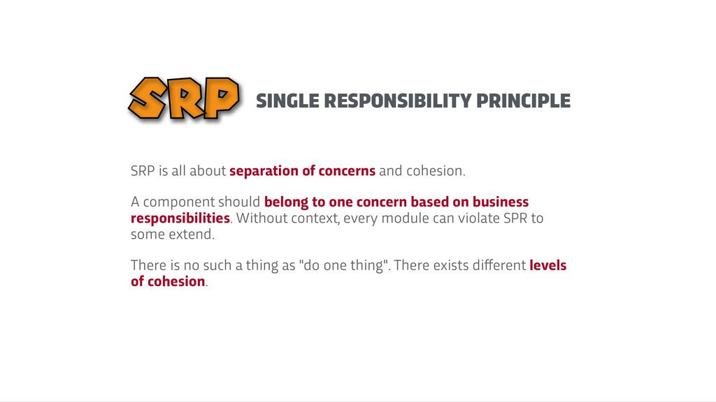 SINGLE RESPONSIBILITY PRINCIPLE SRP is all abou...