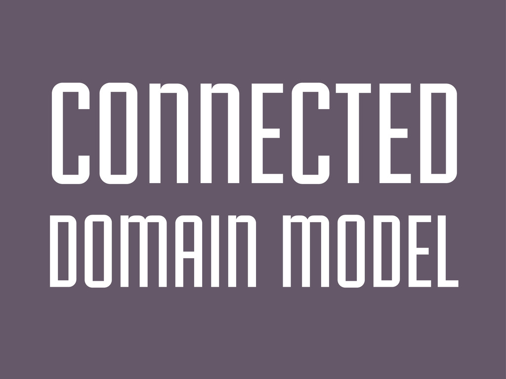 DOMAIN MODEL CONNECTED