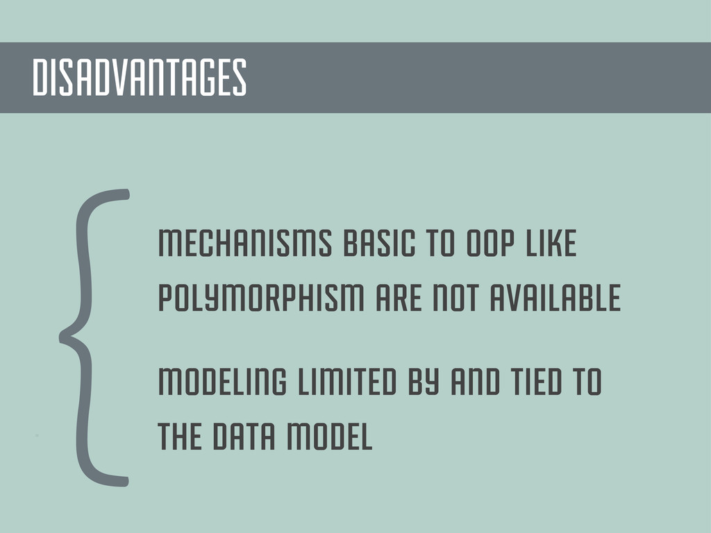 00 {modeling limited by and tied to the data mo...