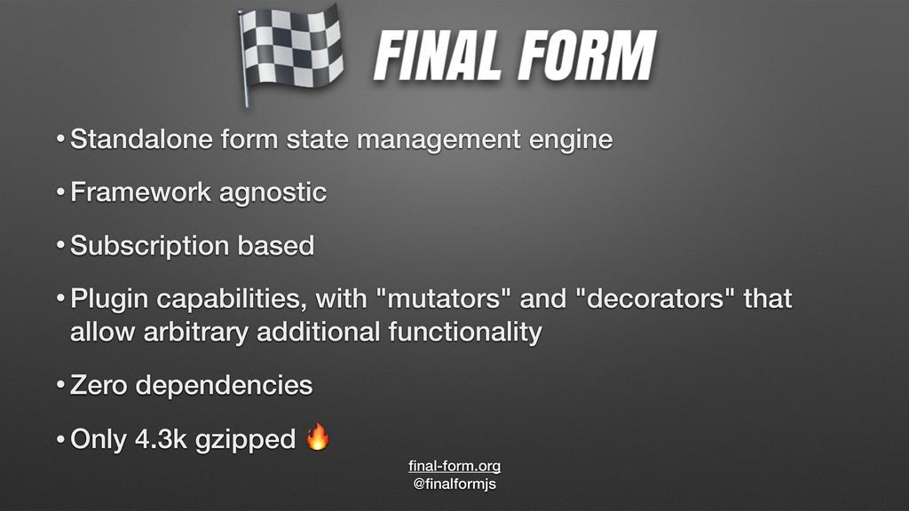 final-form.org @finalformjs • Standalone form sta...