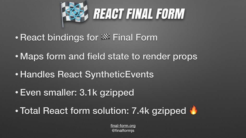 final-form.org @finalformjs • React bindings for ...