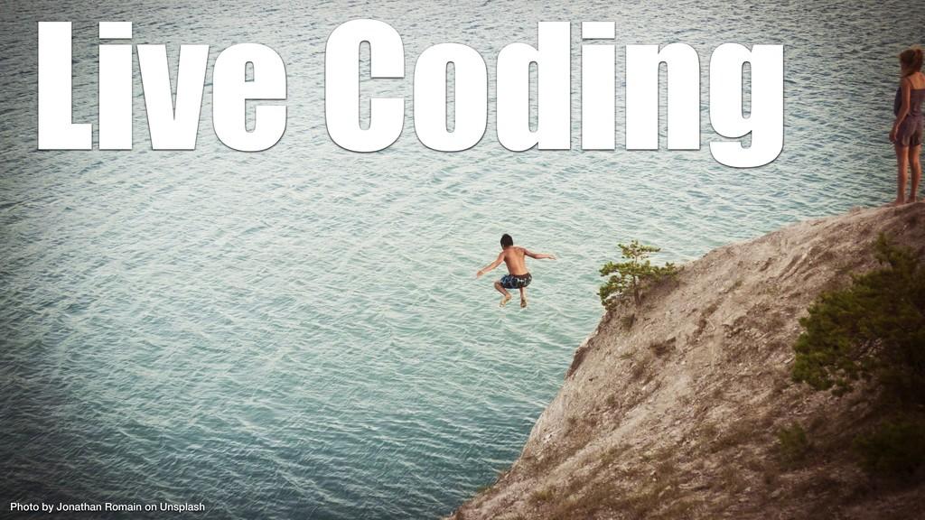 Live Coding Photo by Jonathan Romain on Unsplash