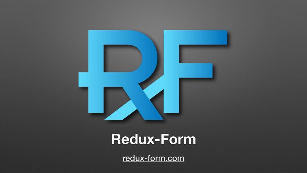 Redux-Form redux-form.com