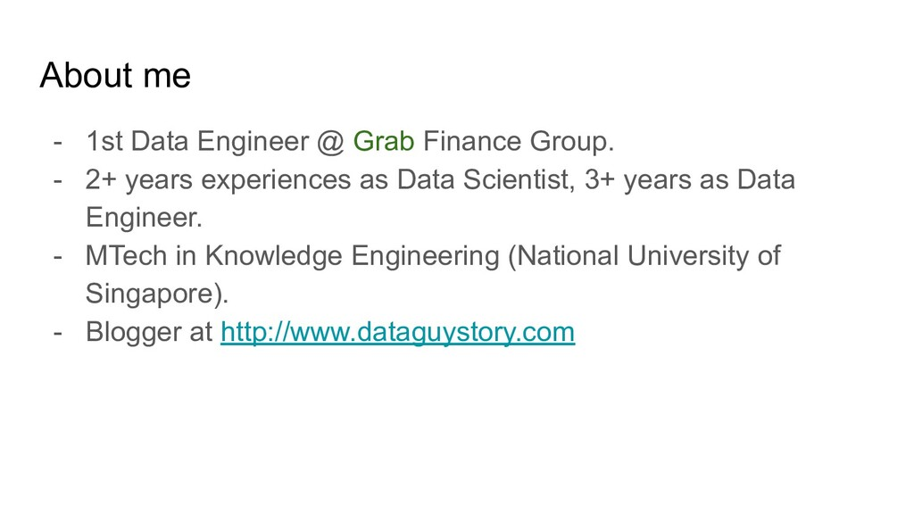 About me - 1st Data Engineer @ Grab Finance Gro...