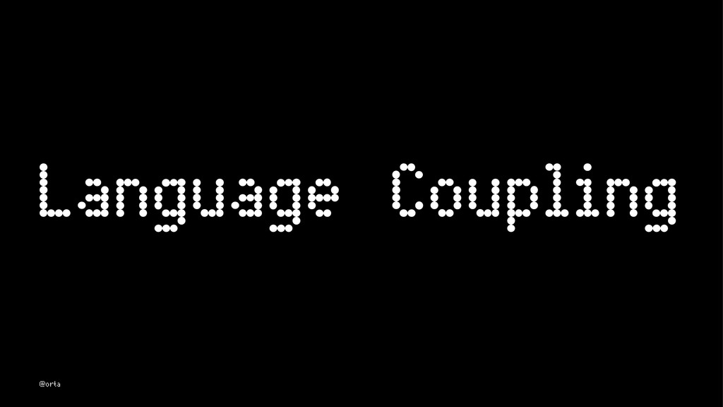 Language Coupling @orta